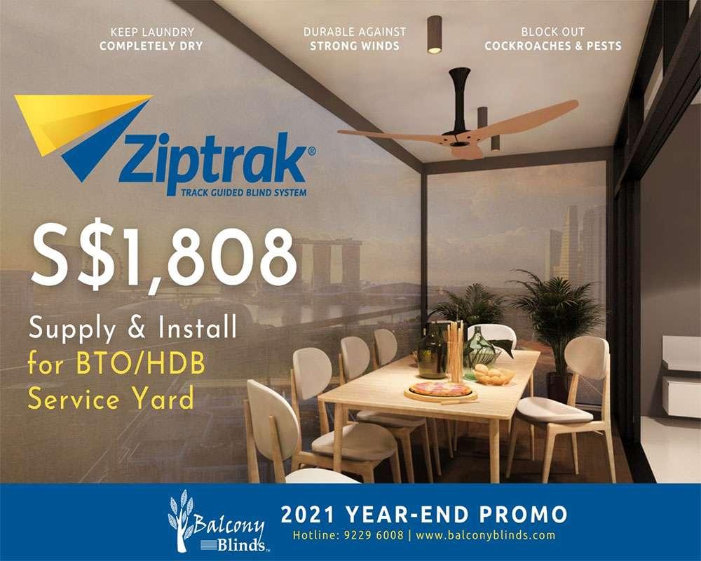 Ziptrak Blinds Service Yard for BTO HDB